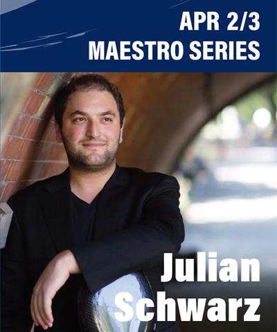 Maestro Series: Julian Schwarz